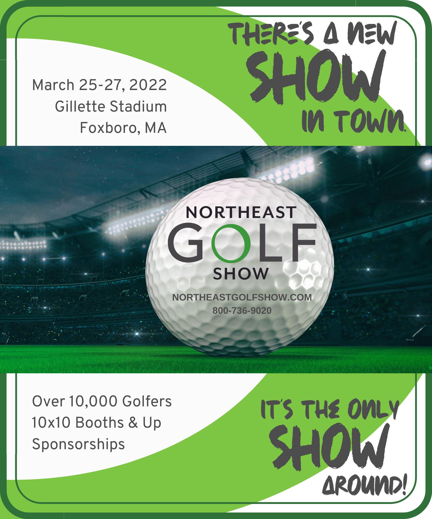 Northeast Golf Show Coming to Gillette in Foxboro, MA in 2022 and beyond!